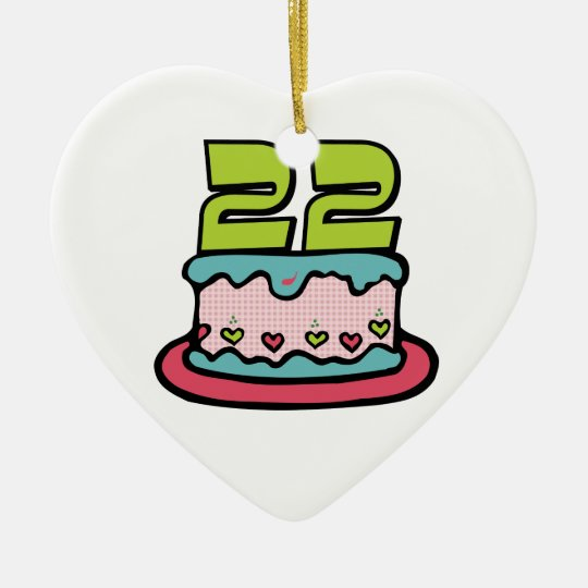 22 Year Old Birthday Cake Ceramic Ornament