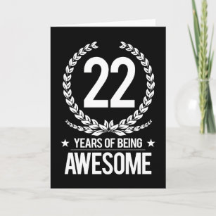 22nd Birthday 22 Years Of Being Awesome Card