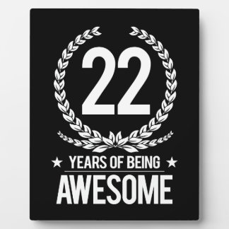 22nd Birthday (22 Years Of Being Awesome) Plaque