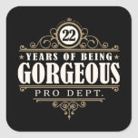 22nd Birthday (22 Years Of Being Gorgeous) Square Sticker