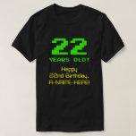 """[ Thumbnail: 22nd Birthday: Fun, 8-Bit Look, Nerdy / Geeky """"22"""" T-Shirt ]"""