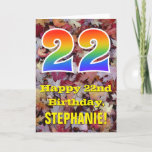 "[ Thumbnail: 22nd Birthday; Rustic Autumn Leaves; Rainbow ""22"" Card ]"