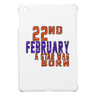 22nd February a star was born Cover For The iPad Mini