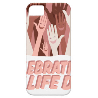 22nd January - Celebration Of Life Day iPhone SE/5/5s Case