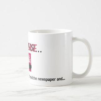 23303097, mom, please..., ...and talk on your c... coffee mug