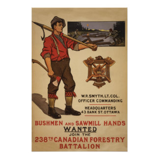 238th Canadian Forestry Battalion 1915 Poster