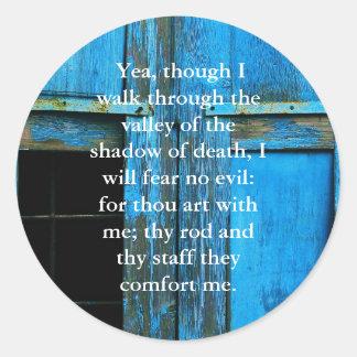 23:4 inspirador del salmo de la escritura de la pegatina redonda