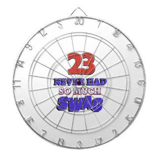 23 Never Had So Much Swag Designs Dart Boards