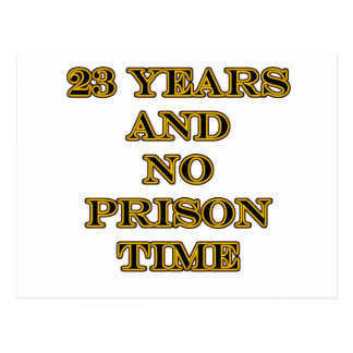 23 no prison time postcard