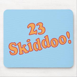 23 Skiddoo Mouse Pad