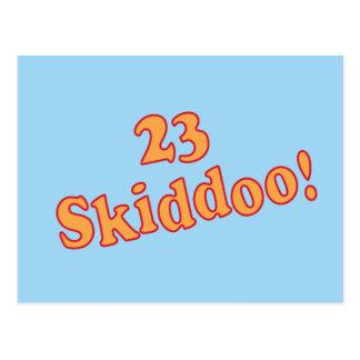 23 Skiddoo Postcard