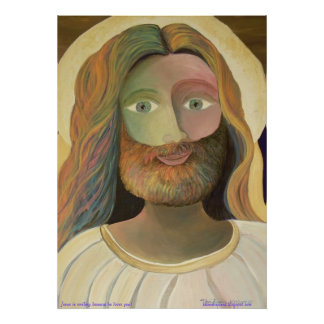 """23"""" x 32"""" Jesus is smiling because he loves you! Posters"""