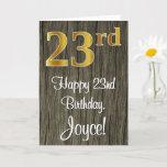 [ Thumbnail: 23rd Birthday: Elegant Faux Gold Look #, Faux Wood Card ]