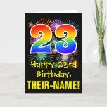 [ Thumbnail: 23rd Birthday: Fun Fireworks Pattern + Rainbow 23 Card ]