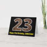 "[ Thumbnail: 23rd Birthday: Name + Faux Wood Grain Pattern ""23"" Card ]"