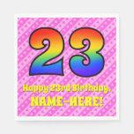 [ Thumbnail: 23rd Birthday: Pink Stripes & Hearts, Rainbow # 23 Napkins ]
