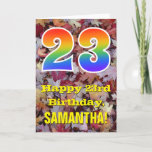"[ Thumbnail: 23rd Birthday; Rustic Autumn Leaves; Rainbow ""23"" Card ]"
