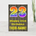 "[ Thumbnail: 23rd Birthday: Rustic Faux Wood Look, Rainbow ""23"" Card ]"
