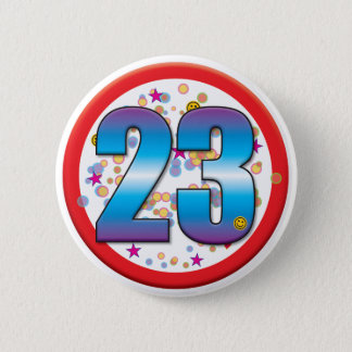 23rd Birthday v2 Pinback Button
