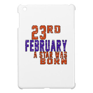 23rd February a star was born iPad Mini Cover