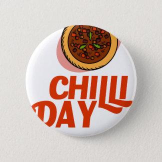 23rd February - Chilli Day - Appreciation Day Pinback Button