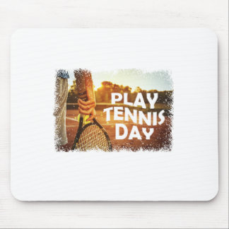 23rd February - Play Tennis Day Mouse Pad