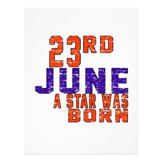 23rd June a star was born Custom Letterhead