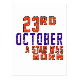 23rd October a star was born Postcard