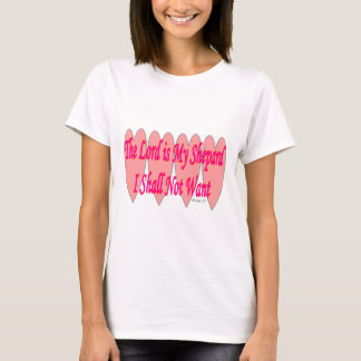 23rd Psalm--Pink Hearts--Gifts T-Shirt