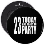 23ro Fiestas de cumpleaños: 23 hoy y aliste para i Pin