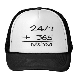 24-7 + 365= MOM TRUCKER HAT