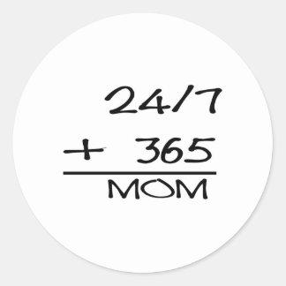 24-7 + MAMÁ 365= PEGATINA REDONDA