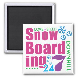 24/7 Snow Boarding Magnet