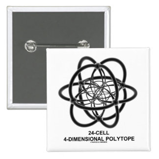24-Cell 4-Dimensional Polytope (Geometry) Pinback Buttons