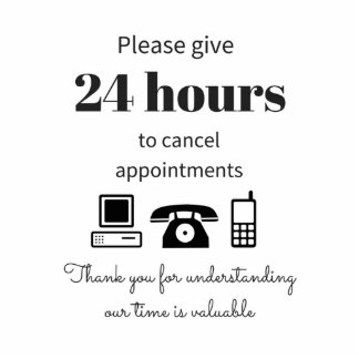 24 hour cancellation policy statuette