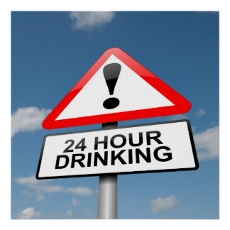 24 hour drinking. poster