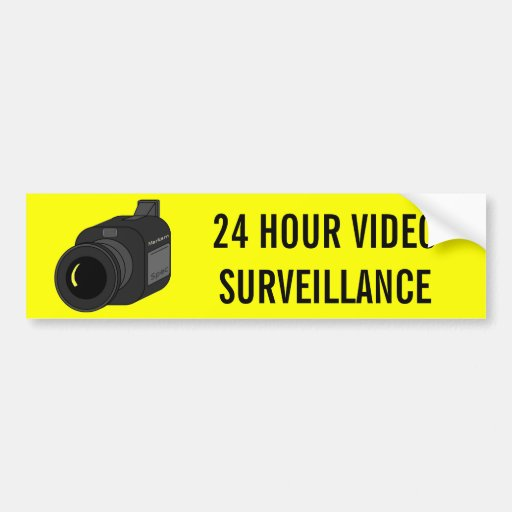 24 HOUR VIDEO SURVEILLANCE CAMERA BUMPER STICKERS