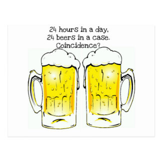 """""""24 HOURS IN A DAY..."""" """"24 BEERS IN A CASE...COIN POSTCARD"""