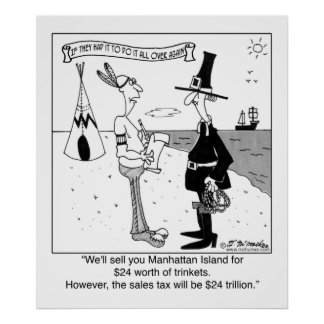 $24 in trinkets plus $24 trillion in taxes poster