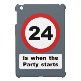 24 is when the Party Starts Case For The iPad Mini