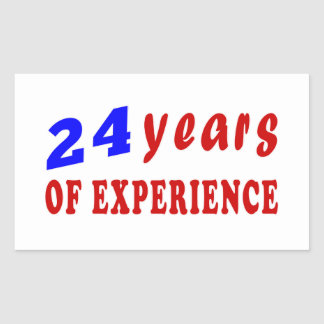 24 years of experience stickers