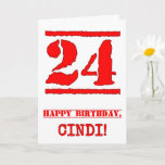 [ Thumbnail: 24th Birthday: Fun, Red Rubber Stamp Inspired Look Card ]