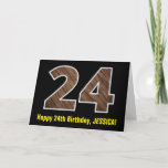 "[ Thumbnail: 24th Birthday: Name + Faux Wood Grain Pattern ""24"" Card ]"
