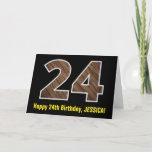 "[ Thumbnail: 24th Birthday: Name + Faux Wood Grain Pattern ""24"" Card ]"