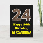 "[ Thumbnail: 24th Birthday: Name, Faux Wood Grain Pattern ""24"" Card ]"