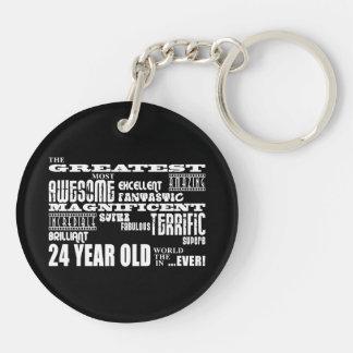 24th Birthday Party Greatest Twenty Four Year Old Keychain