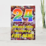 "[ Thumbnail: 24th Birthday; Rustic Autumn Leaves; Rainbow ""24"" Card ]"