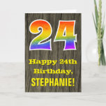"[ Thumbnail: 24th Birthday: Rustic Faux Wood Look, Rainbow ""24"" Card ]"