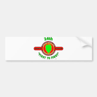 "24TH INFANTRY DIVISION ""FIRST TO FIGHT"" PRODUCTS BUMPER STICKER"