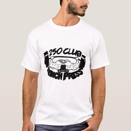 250 club bench press muscle tank t shirt zazzle
